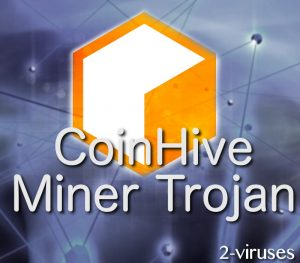 CoinHive Miner Trojaan