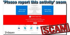'Please Report This Activity' scam